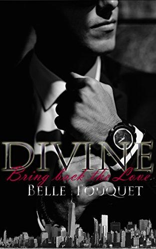 DIVINE - Bring back the Love von [Fouquet, Belle]