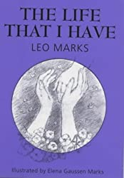 The Life That I Have by Leo Marks (1999-10-07)