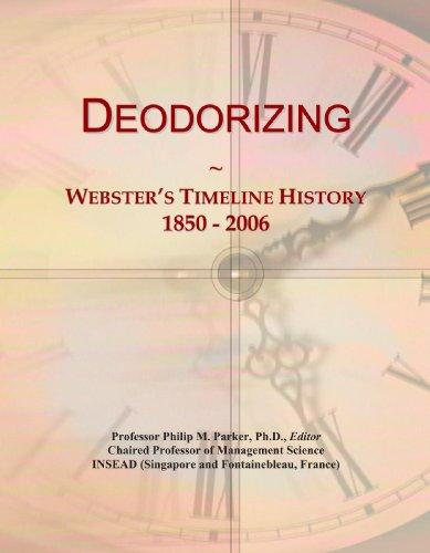 Deodorizing: Webster's Timeline History, 1850 - 2006