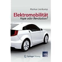 Elektromobilität: Hype oder Revolution? (VDI-Buch) (German Edition)
