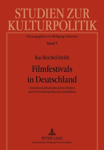 filmfestivals-in-deutschland-zwischen-kulturpolitischen-idealen-und-wirtschaftspolitischen-realitaet