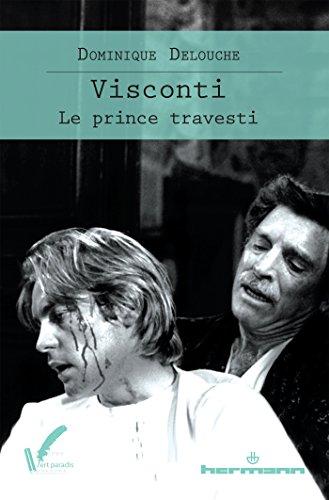 Visconti: Le prince travesti