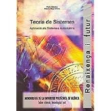 Teoria de Sistemes. Aplicació Als Sistemes Automàtics (Académica)