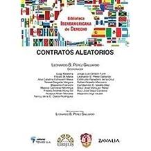 Contratos aleatorios (Biblioteca Iberoamericana de Derecho)
