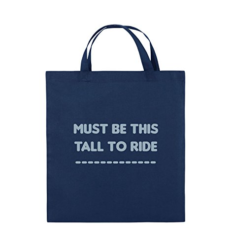Comedy Bags - MUST BE THIS TALL TO RIDE - Jutebeutel - kurze Henkel - 38x42cm - Farbe: Schwarz / Silber Navy / Eisblau