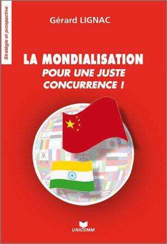 La mondialisation : Pour une juste concurrence !