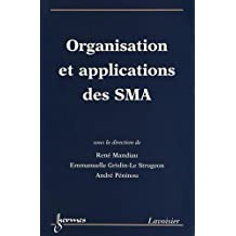 Organisations et applications des SMA