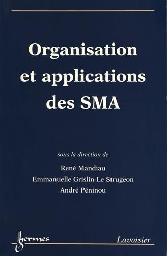 Organisations et applications des SMA