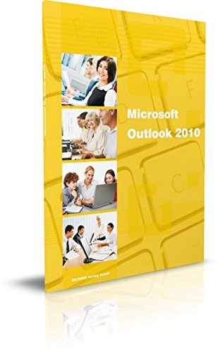 outlook-2010-mit-exchange-server-zusatzfunktionen-das-lernbuch-fur-outlook-nutzer-im-buro