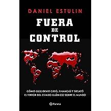 Fuera de control by Daniel Estulin (2016-08-02)