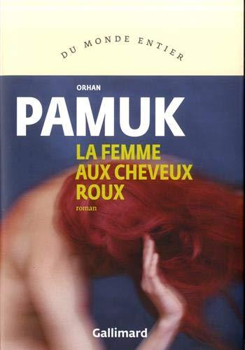 La Femme aux Cheveux roux par Orhan Pamuk