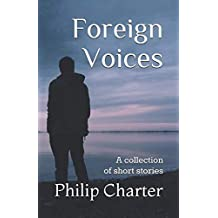 Foreign Voices: A collection of short stories