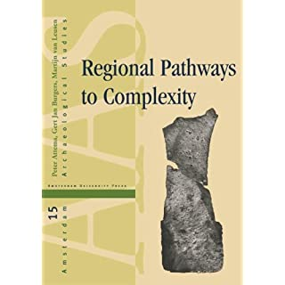 Regional Pathways to Complexity: Settlement and Land-use Dynamics in Early Italy from the Bronze Age to the Republican Period (Amsterdam Archaeological Studies) by Gert Jan Burgers (2014-02-09)