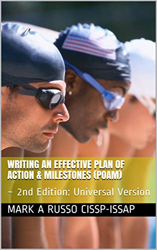 Writing An Effective Plan Of Action Milestones POAM 2nd Edition