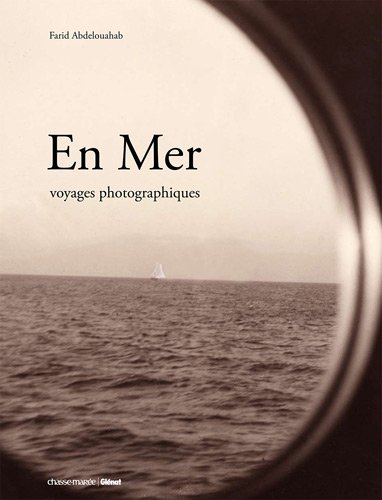 En Mer : Voyages photographiques