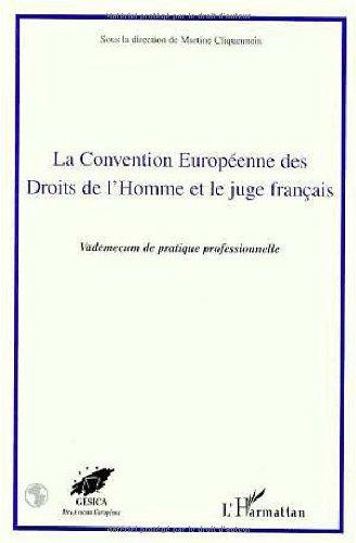 La Convention européenne des Droits de l'homme et le juge français