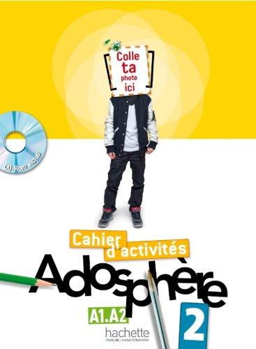Adosphere. Cahier. Per la Scuola media. Con CD-ROM: 2