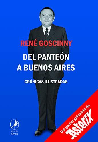 Del Panteón a Buenos Aires