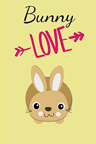 Bunny Love: Notizbuch als Geschenk zum Kaninchen und Hasen DIN A5 Notizheft (6x9) Liniert 108 Seiten mit Linien Notizblock Journal Notizen Tagebuch