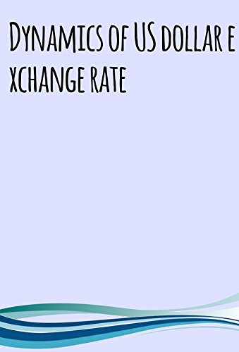 dynamics-of-us-dollar-exchange-rate-english-edition