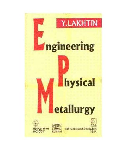 Engineering Phyiscal Metallurgy