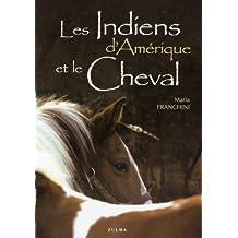 Les Indiens d'Amérique et le cheval