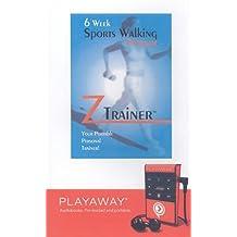 Ztrainer: 6 Week Sports Walking Program [With Headphones]