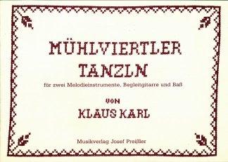 MUEHLVIERTLER TANZLN - arrangiert für Hackbrett - Gitarre [Noten/Sheetmusic] Komponist : KARL KLAUS