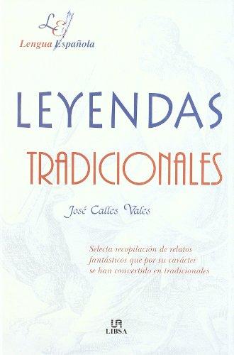 Leyendas tradicionales (Pasado Legendario) por Jose Calles Vales