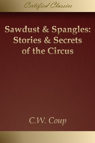 Ringling Circus Museum (Sawdust & Spangles: Stories & Secrets of the Circus [Illustrated] (English Edition))