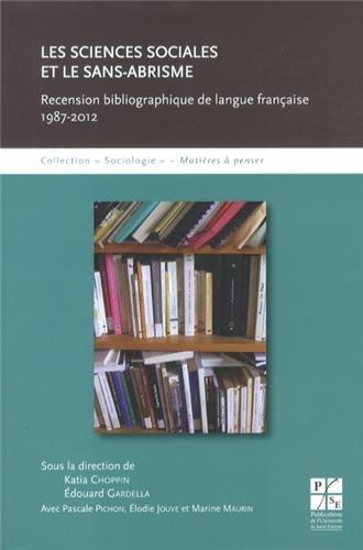 Les sciences sociales et le sans-abrisme : Recension bibliographique de langue franaise (1987-2012)