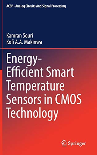 Energy-Efficient Smart Temperature Sensors in CMOS Technology (Analog Circuits and Signal Processing)