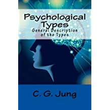 Psychological Types: General Description of the Types