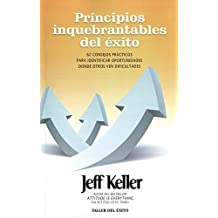Principios inquebrantables del ??xito / Unwavering Principles of Success (Spanish Edition) by Jeff Keller (2014-06-17)