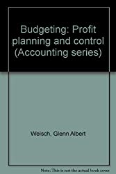 Budgeting: Profit planning and control (Accounting series)