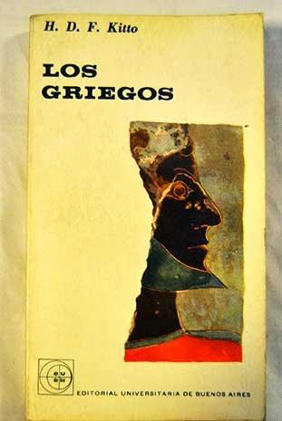 Los griegos. [Tapa blanda] by KITTO, H.D.F.-