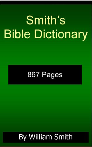 Smith S Bible Dictionary By William Smith 867 Pages Comprehensive Dictionary