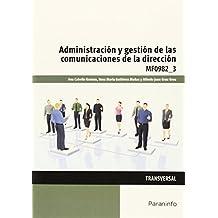 Administración y gestión de las comunicaciones de la dirección (Cp - Certificado Profesionalidad)