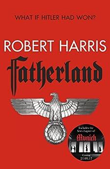 Fatherland (25th Anniversary Edition) von [Harris, Robert]