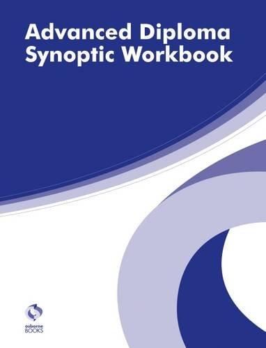 Advanced Diploma Synoptic Workbook (AAT Advanced Diploma in Accounting)