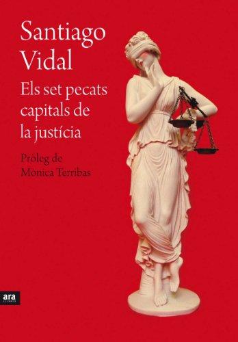 Els set pecats capitals de la justícia (Catalán) (Catalan Edition)