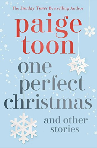 One Perfect Christmas and Other Stories by [Toon, Paige]