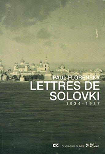 Lettres de Solovki (1934-1937)