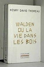 WALDEN OU LA VIE DANS LES BOIS de Thoreau