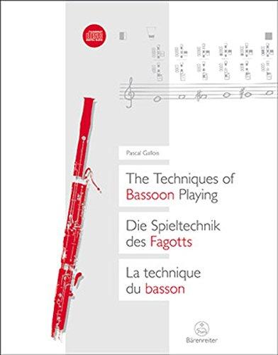 Die Spieltechnik des Fagotts: Praxiserprobt an den gängigen Fagott-Typen mit Hinweisen auf alle Instrumente aus der Familie der Fagotte ; leicht ... und didaktische Tipps zum Ausprobieren