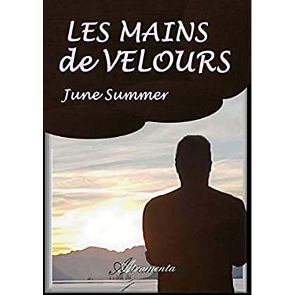 Les mains de velours