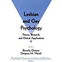 Lesbian and Gay Psychology: Theory, Research, and Clinical Applications (Psychological Perspectives on Lesbian & Gay Issues) (Psychological Perspectives on Lesbian and Gay Issues, Band 1)