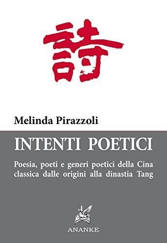 intenti-poetici-poesia-poeti-e-generi-poetici-della-cina-classica-dalle-origini-alla-dinastia-tang