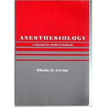 Anaesthesiology: A Manual for Medical Students