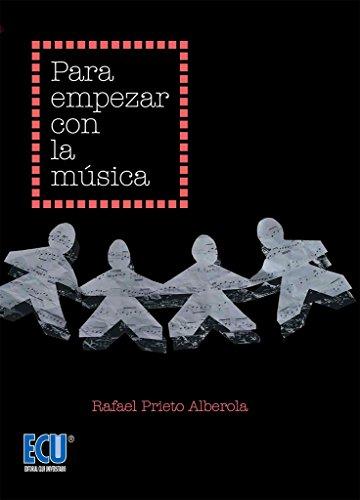 Para empezar con la música por Rafael Prieto Alberola